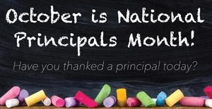 October is Principal appreciation Month text in chalk