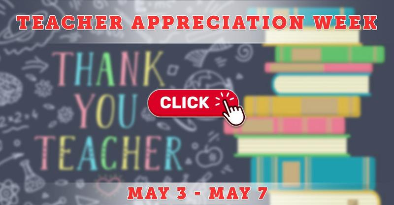 Teacher Appreciation Week Coming May 3-7, 2021