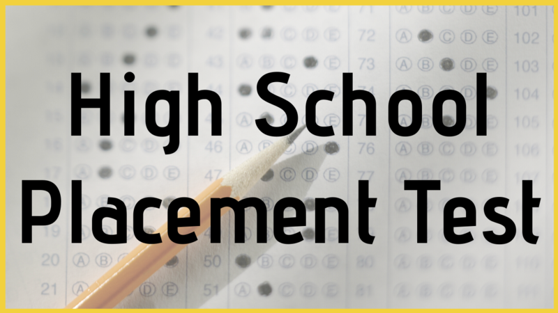 High School Placement Test