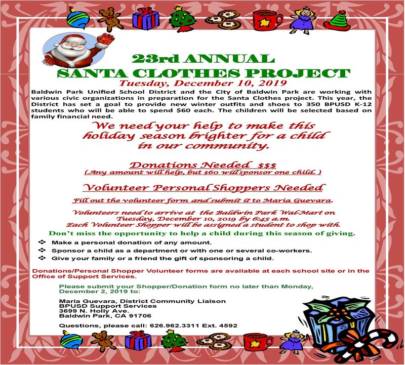 Baldwin Park Unified is seeking donations for the 23rd annual Santa Clothes Project to provide students in need with a winter shopping trip.