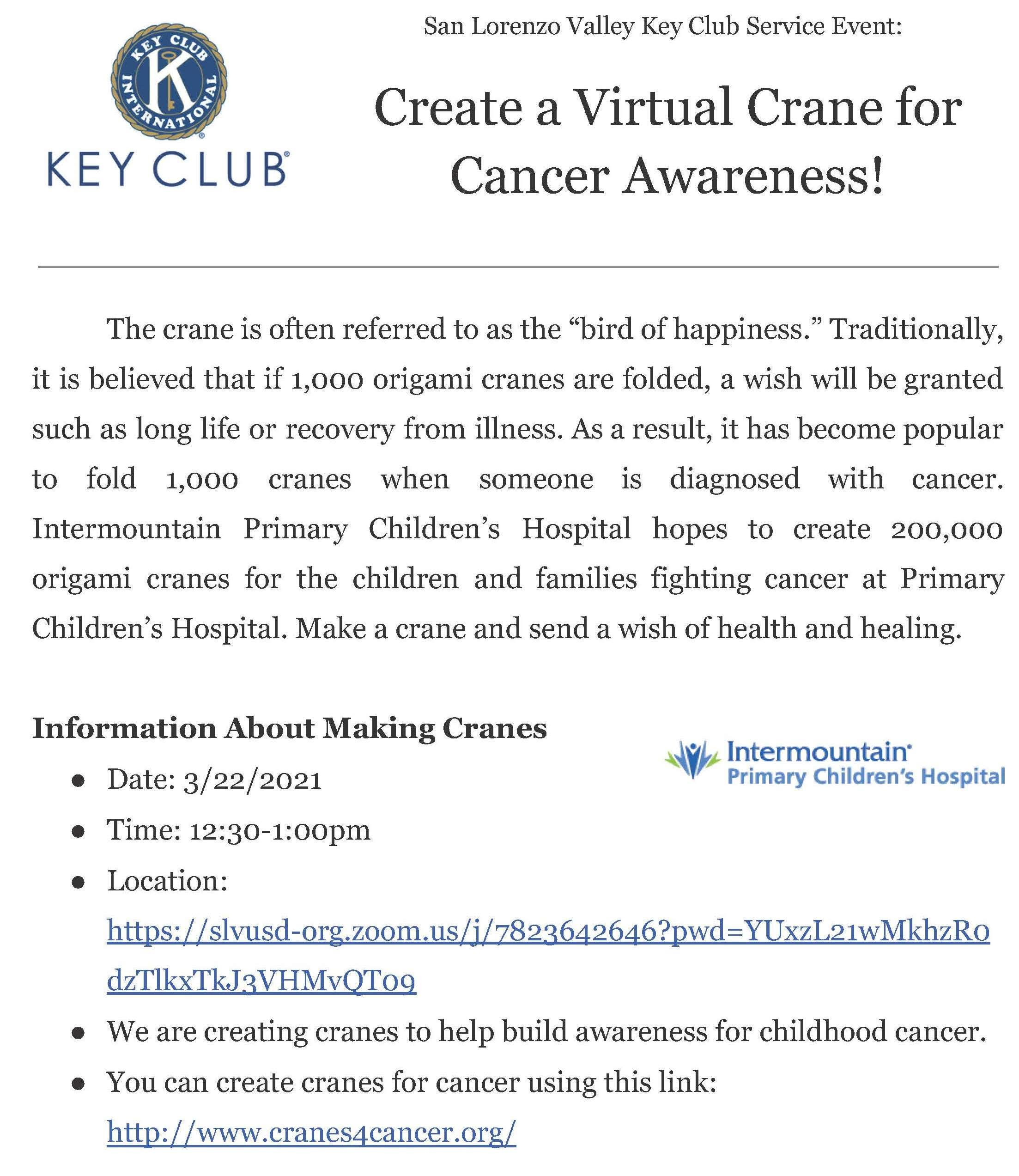 Key Club Event; for details visit www.cranes4cancer.org