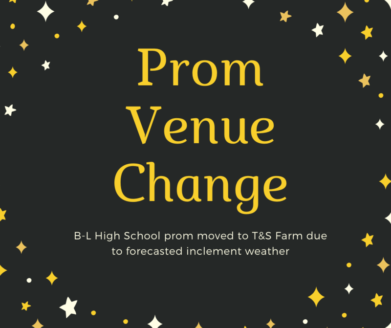 B-L High School Prom Moved to T&S Farm Due To Forecasted Inclement Weather