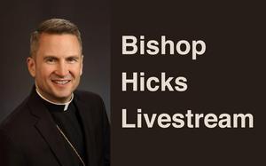 Bishop Hicks Livestream Thumbnail Image