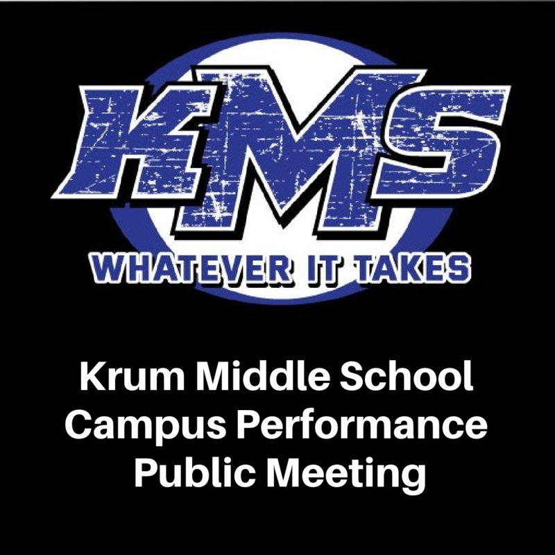 Krum Middle School  Campus Performance Annual Public Meeting Featured Photo