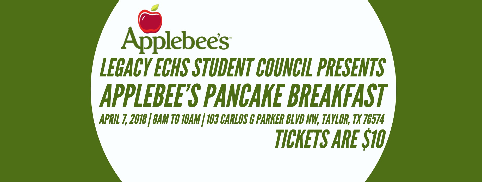 Applebee's Pancake Breakfast, April 7th from 8AM - 10AM. Tickets are $10.