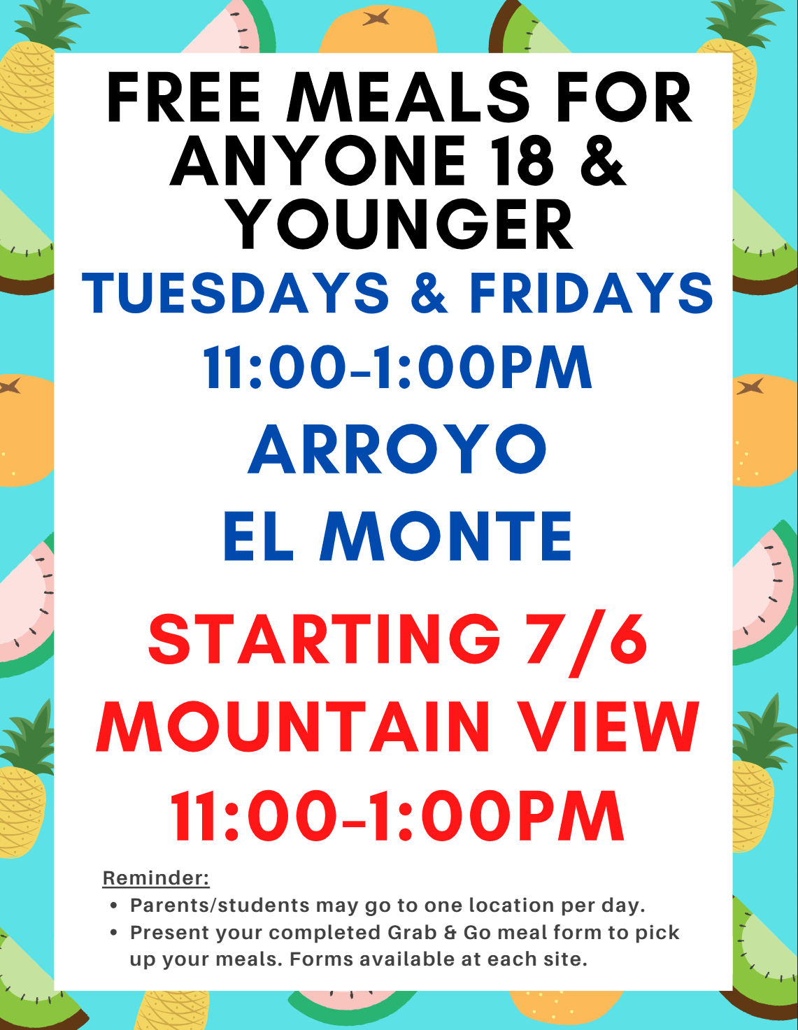 El Monte Union High School District is also serving meals to all children 18 and younger! Tuesdays & Fridays (11:00 - 1:00pm at Arroyo, El Monte, and Mt. View)