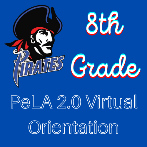 8th Grade PeLA 2.0 Virtual Orientation Video Featured Photo