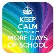 Keep Calm There's Only 7 More Days of School