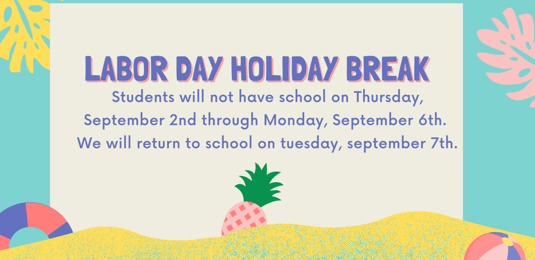 Labor Day Break Schedule