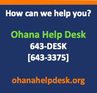 Ohana Help Desk Announcement with telephone number