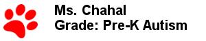 Ms. Chahal - Grade: Pre-K Autism