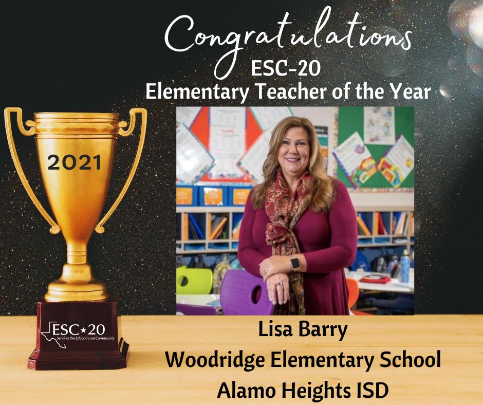 Elementary Teacher of the Year, Lisa Barry, Woodridge Elementary School, Alamo Heights ISD