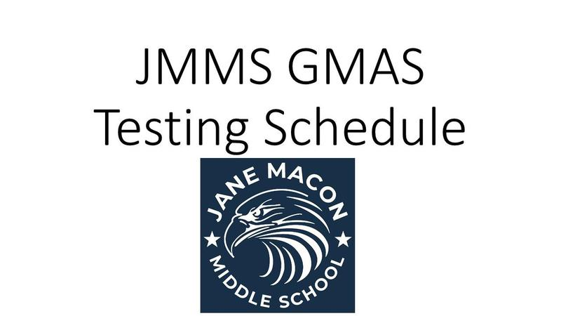 JMMS GMAS Testing Schedule