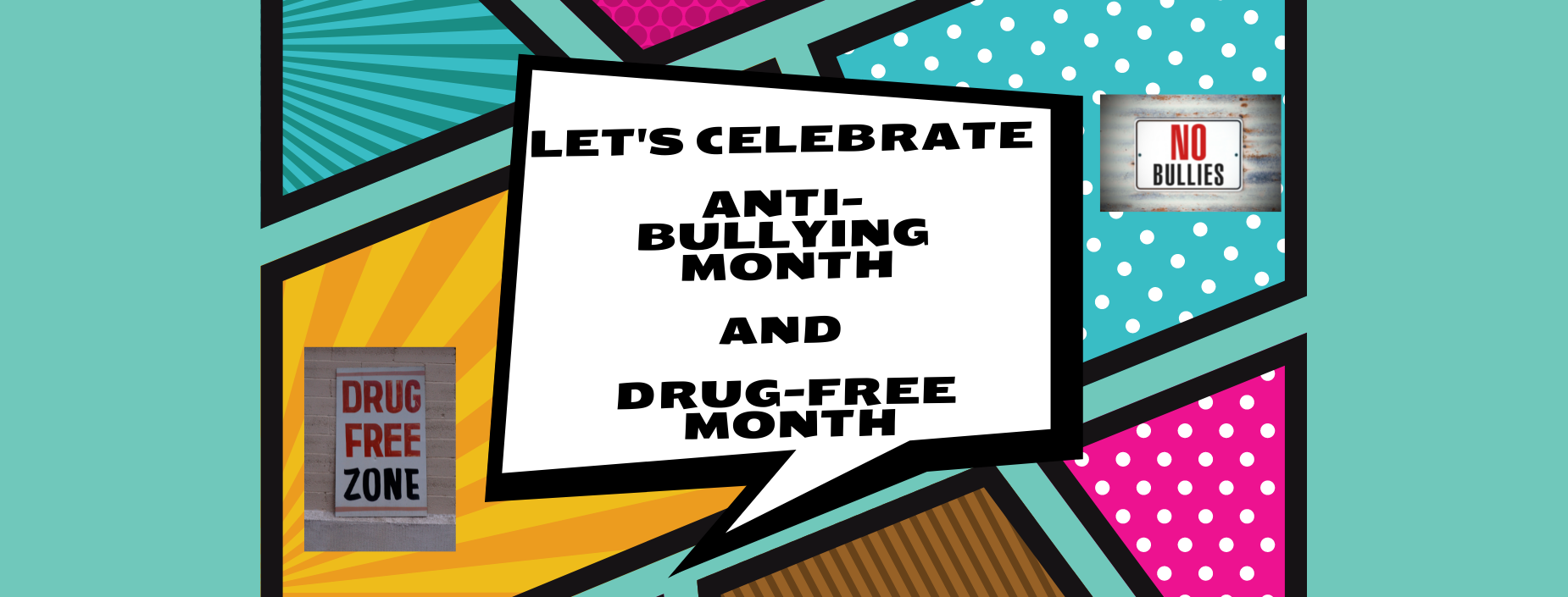 Anti-Bullying and Drug Free Month