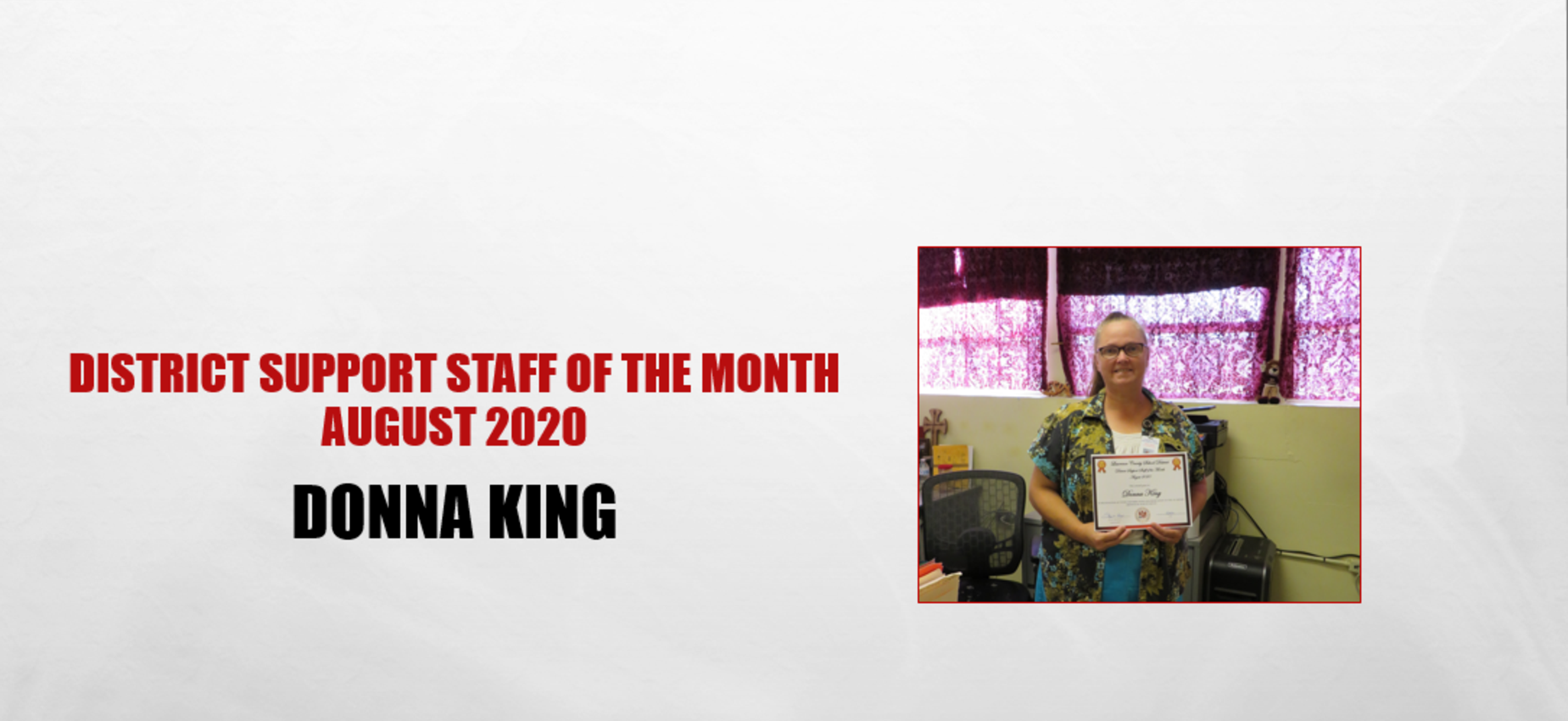 Donna King Support Staff of the Month August 2020