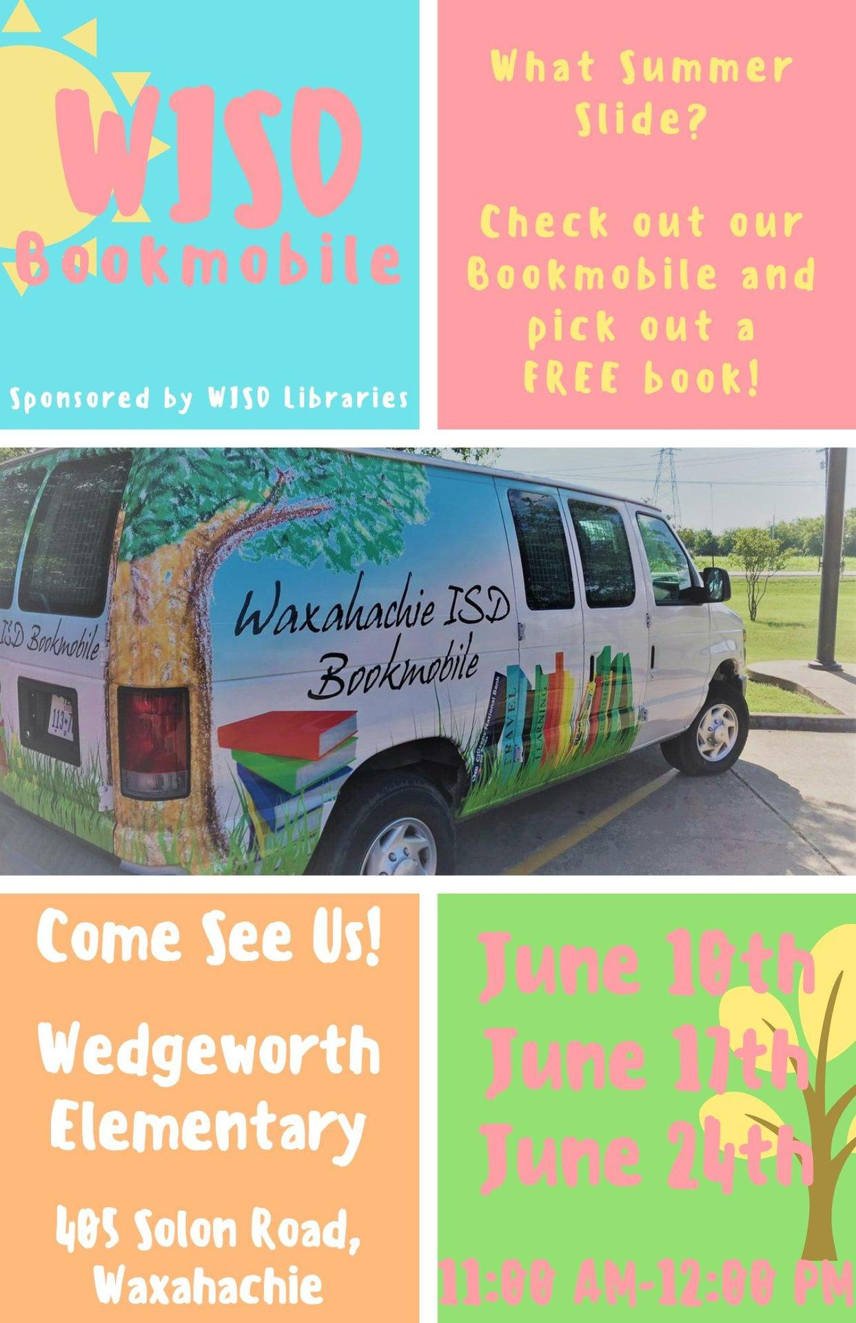 collage with WISD bookmobile which is at Wedgeworth Elementary on June 10, 17 and 24 from 11-12