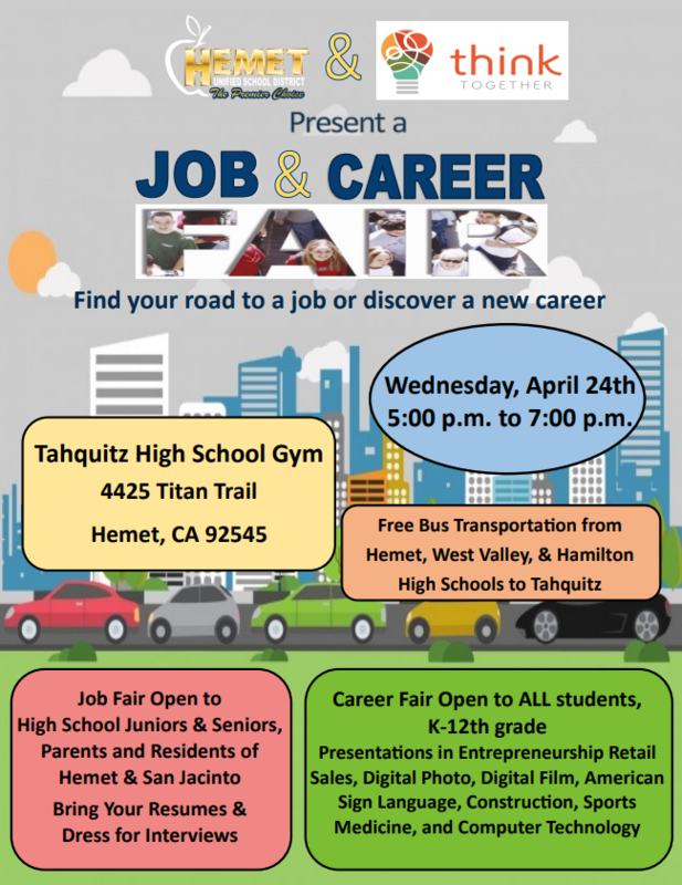 Job and Career Fair at Tahquitz High School on April 24th.