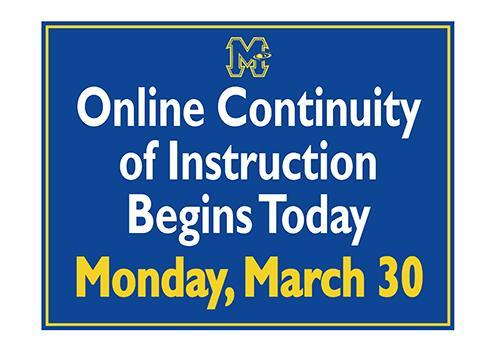 Online Continuity of Instruction Begins Today - Monday, March 30
