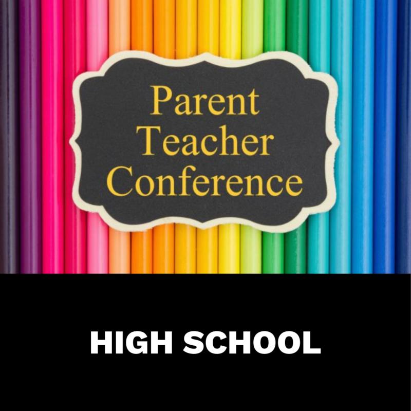 HS Parent Teacher Conference