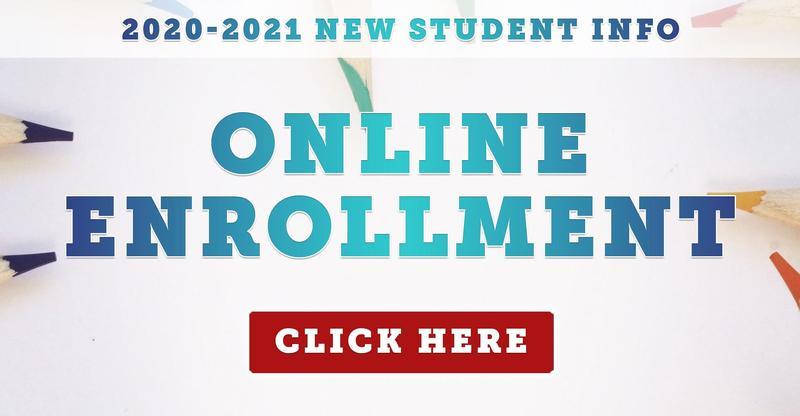 2020-2021 New Student Online Enrollment Information