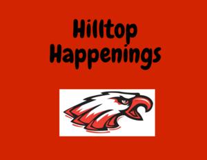 Hilltop Happenings