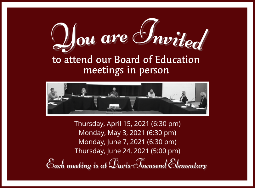 Announcement that Board of Education meetings are returning to in person
