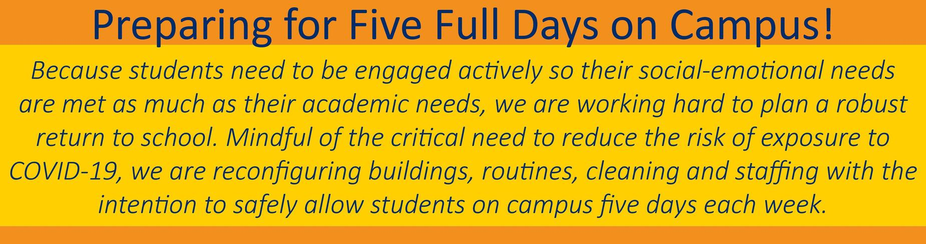 5 Full Days on Campus in Fall