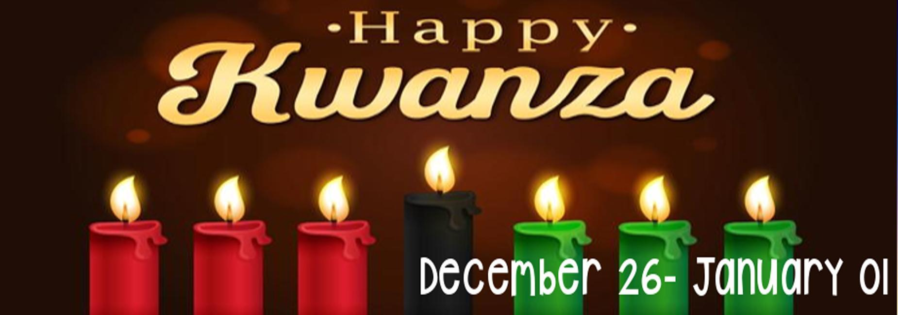 Happy Kwanzaa December 26-January 01