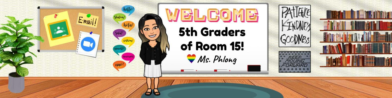 Welcome to Room 15, Fifth Graders!