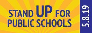 Stand Up for Public Education, May 8