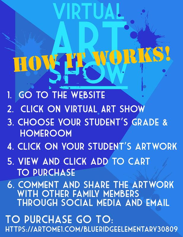 How it works!  Go to the website.  Click on the virtual art show.  Choose your student's grade and homeroom.  View and click add to cart to purchase.  comment and share the artwork with other family members through social media and email.