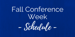 Fall Conference Week Schedule.png