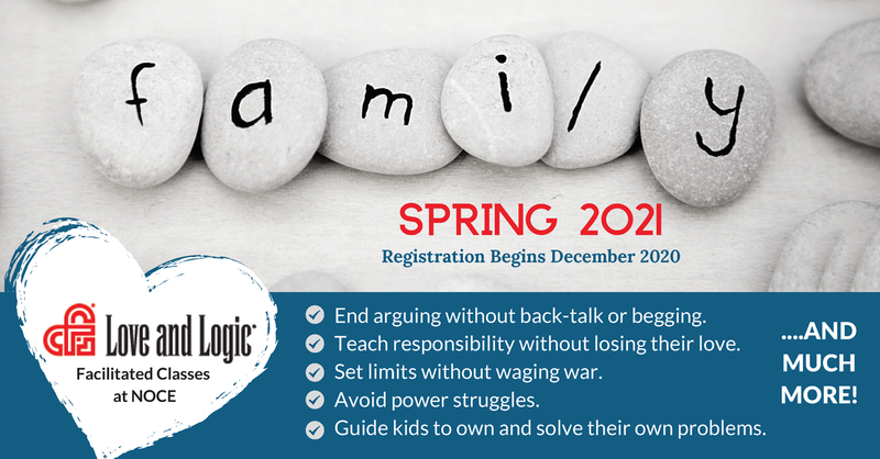 Coming Soon! Parenting the Love and Logic Way Spring 2021 Classes