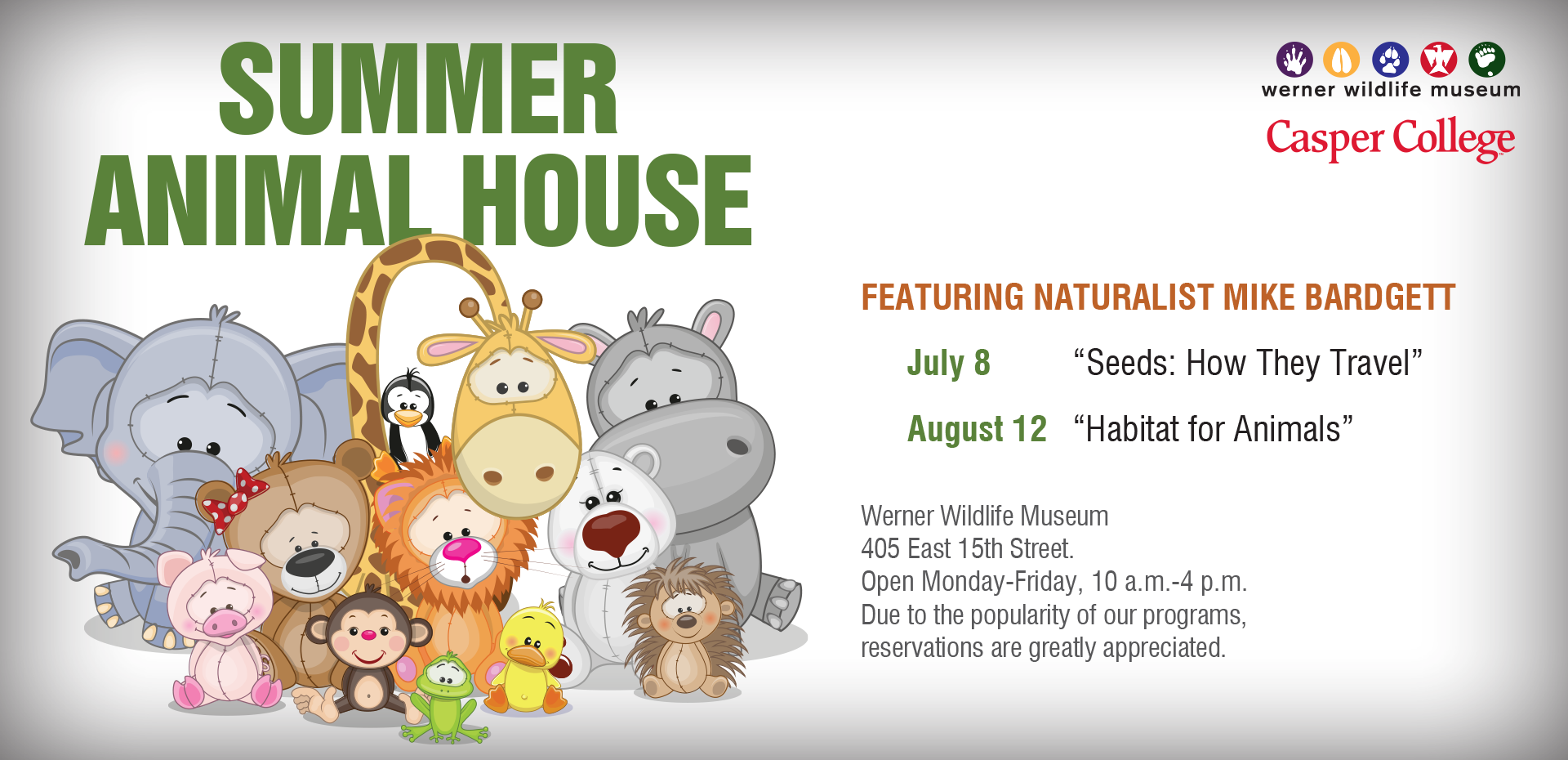 Werner Wildlife Museum Summer Animal House