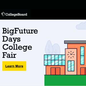 graphic reads big future days college fair