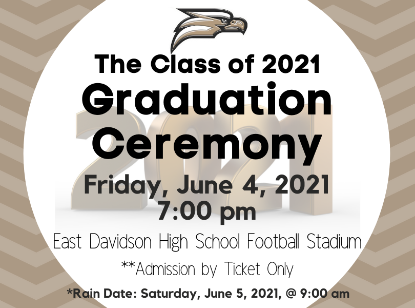 Graduation 2021 ceremony Friday, June 4 at 7pm