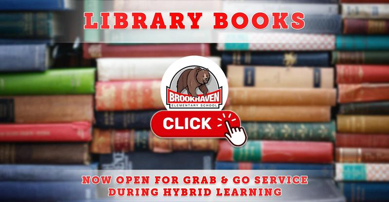 Brookhaven Library Books - Now Open for Grab & Go Service During Hybrid Learning!