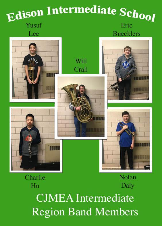 Five musicians from Edison Intermediate School auditioned and were selected to the CJMEA Intermediate Region Band.  The five students are pictured here.