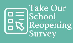 Take Reopening Survey