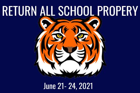 Return ALL School Property. June 21-24