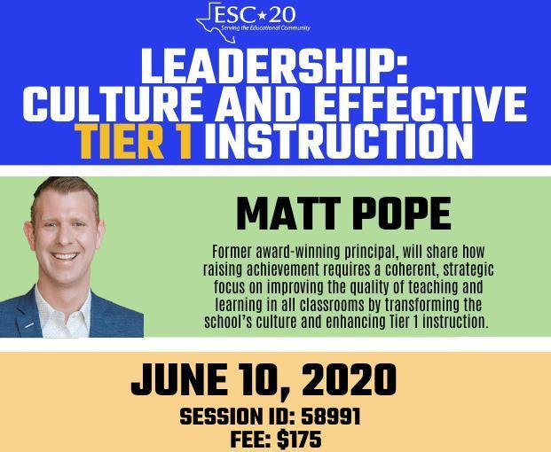Leadership: Culture and Effective Tier 1 instruction, Matt Pope, June 10, 2020