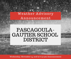 Weather Advisory Announcement - Wednesday, November 14, 2018 6:50 pm