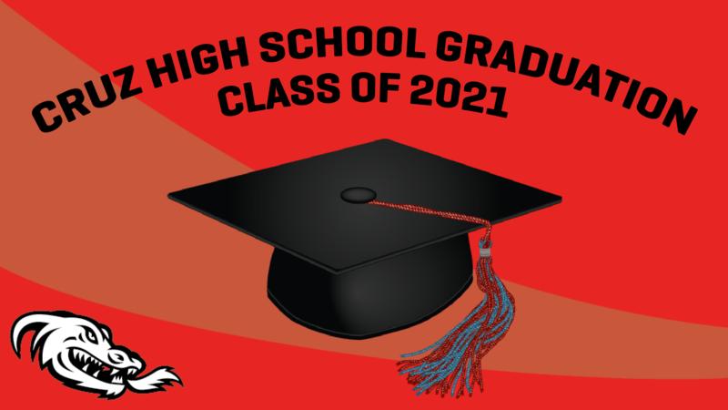 Cruz High School Graduation Class of 2021