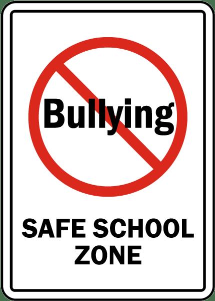 bullying safe school zone sign
