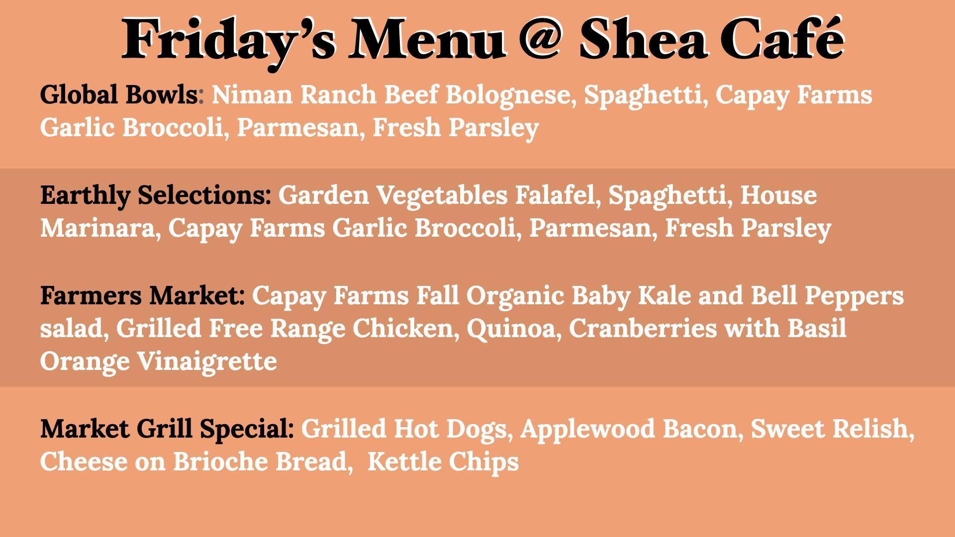 Friday's Shea Cafe Menu - October 22, 2021