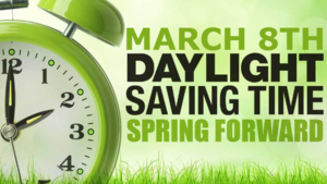 Daylight Savings time Sunday March 8