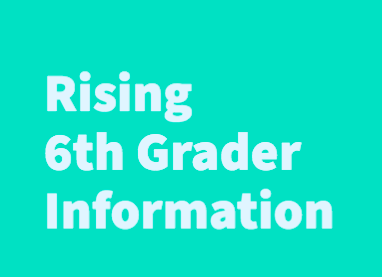 Rising 6th Graders