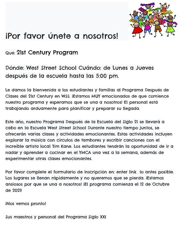 Flyer in Spanish for the 21st Century After School Program at West Street School. All wording is also in the body of the post.