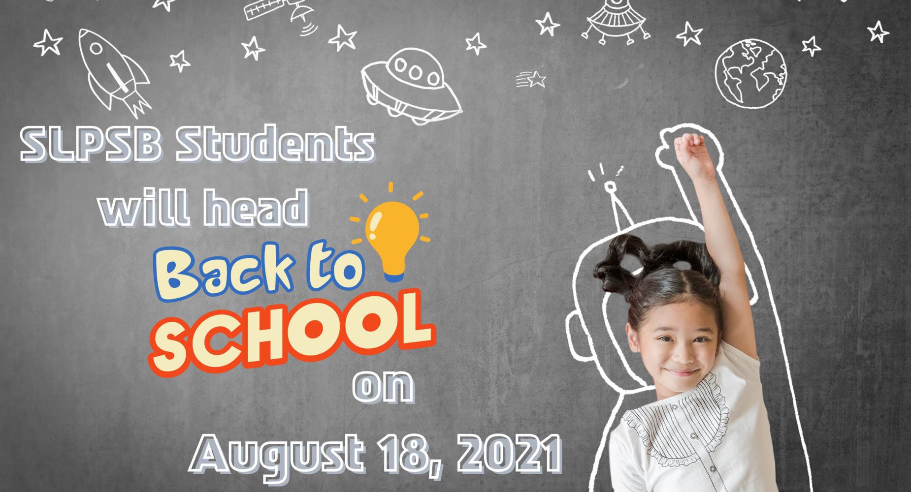 school starts on august 18, 2021