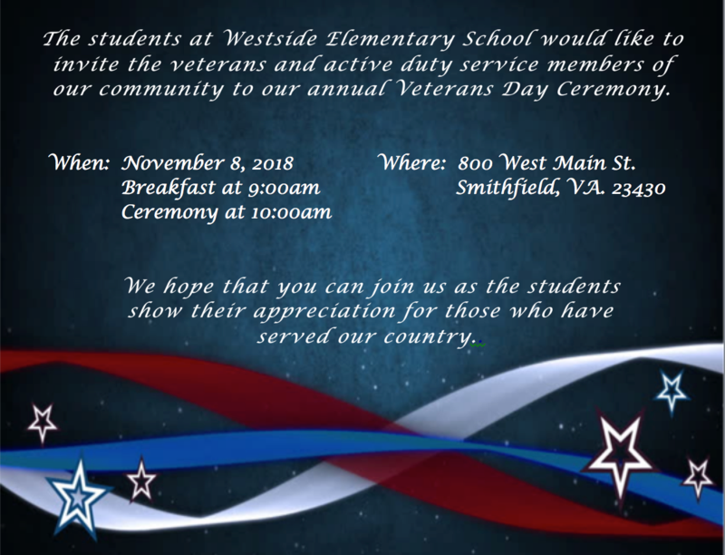 Westside's annual Veterans Day ceremony will be on November 8 with breakfast at 9 a.m. and the ceremony at 10 a.m.